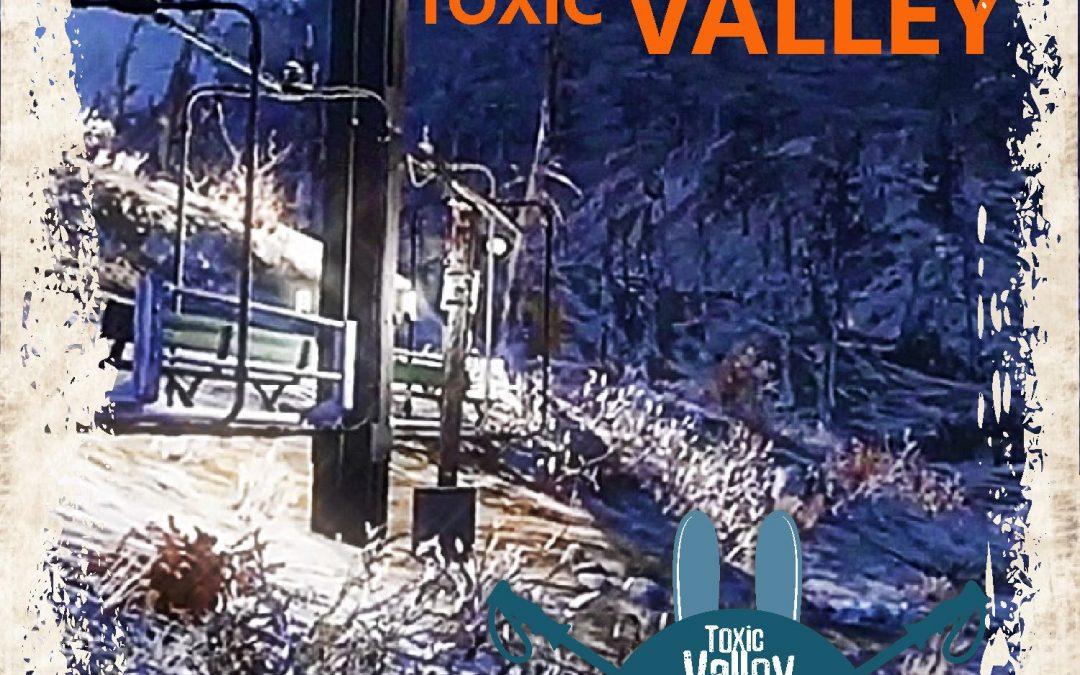 Toxic Valley Ski Run and Lift