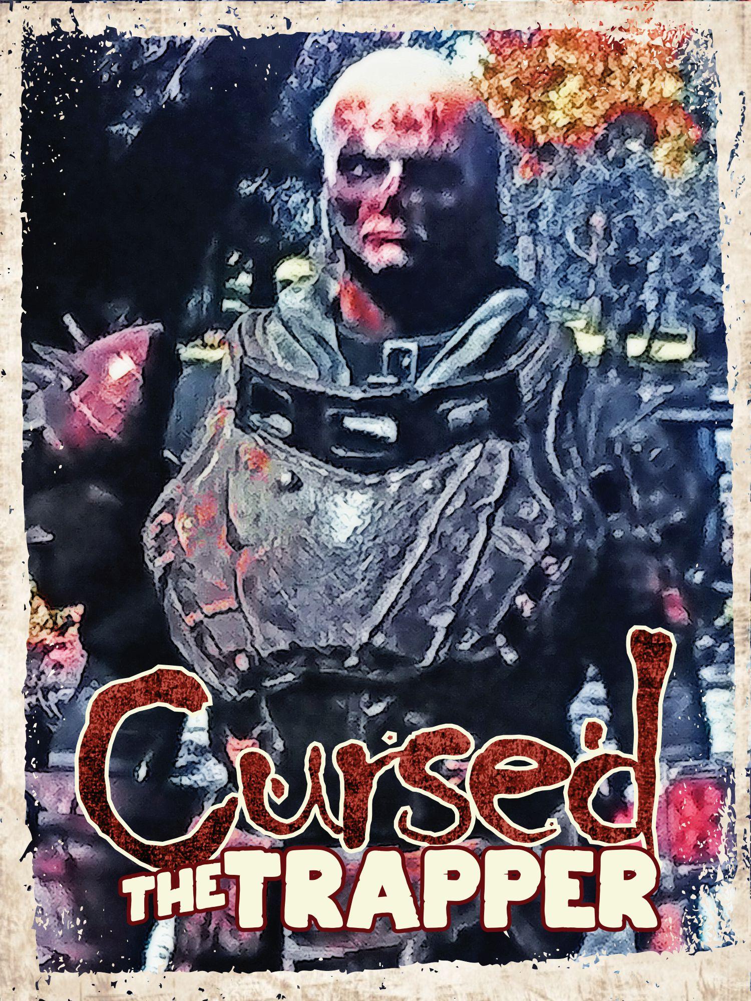 Cursed The Trapper