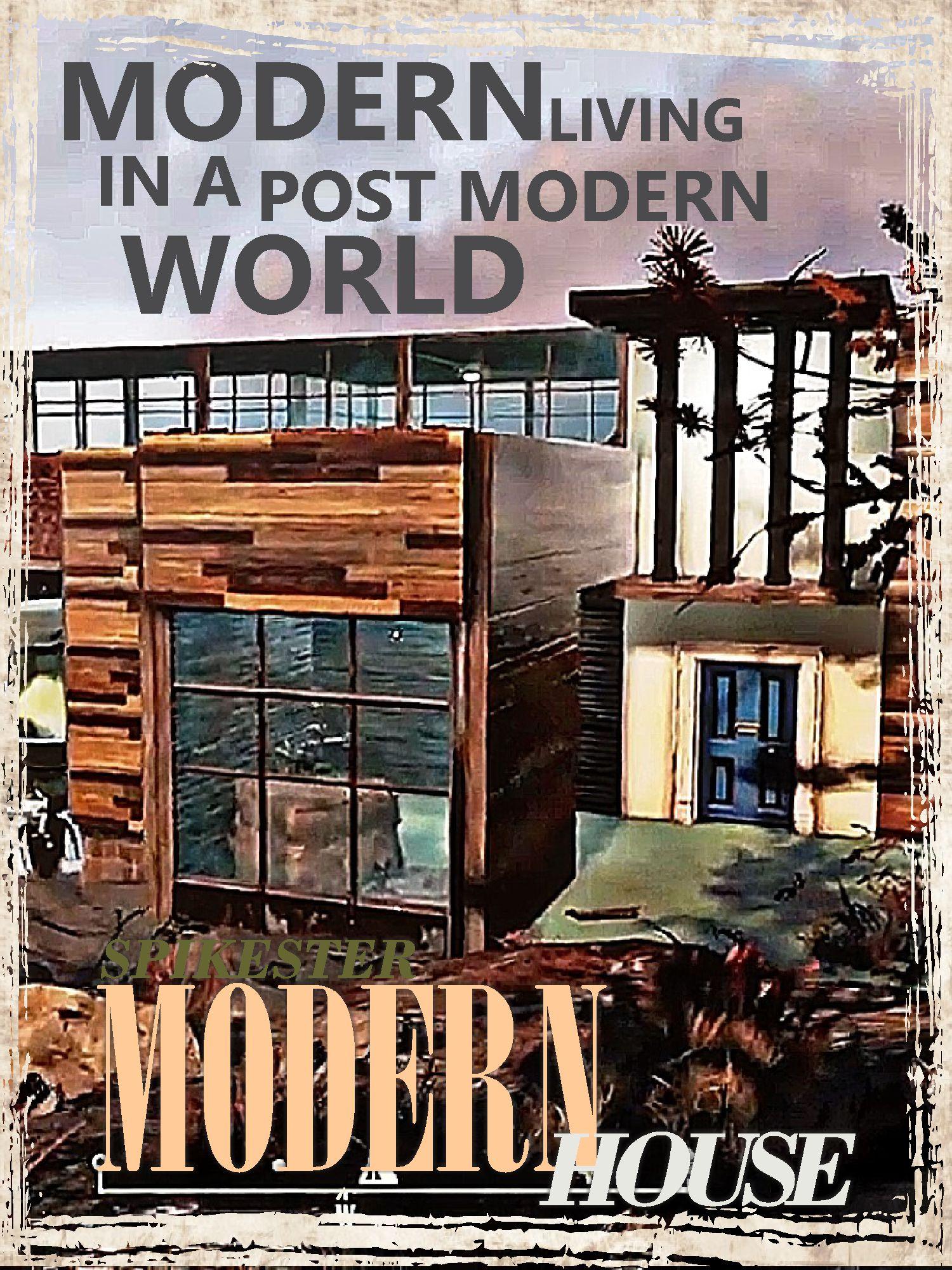Spikester Modern House