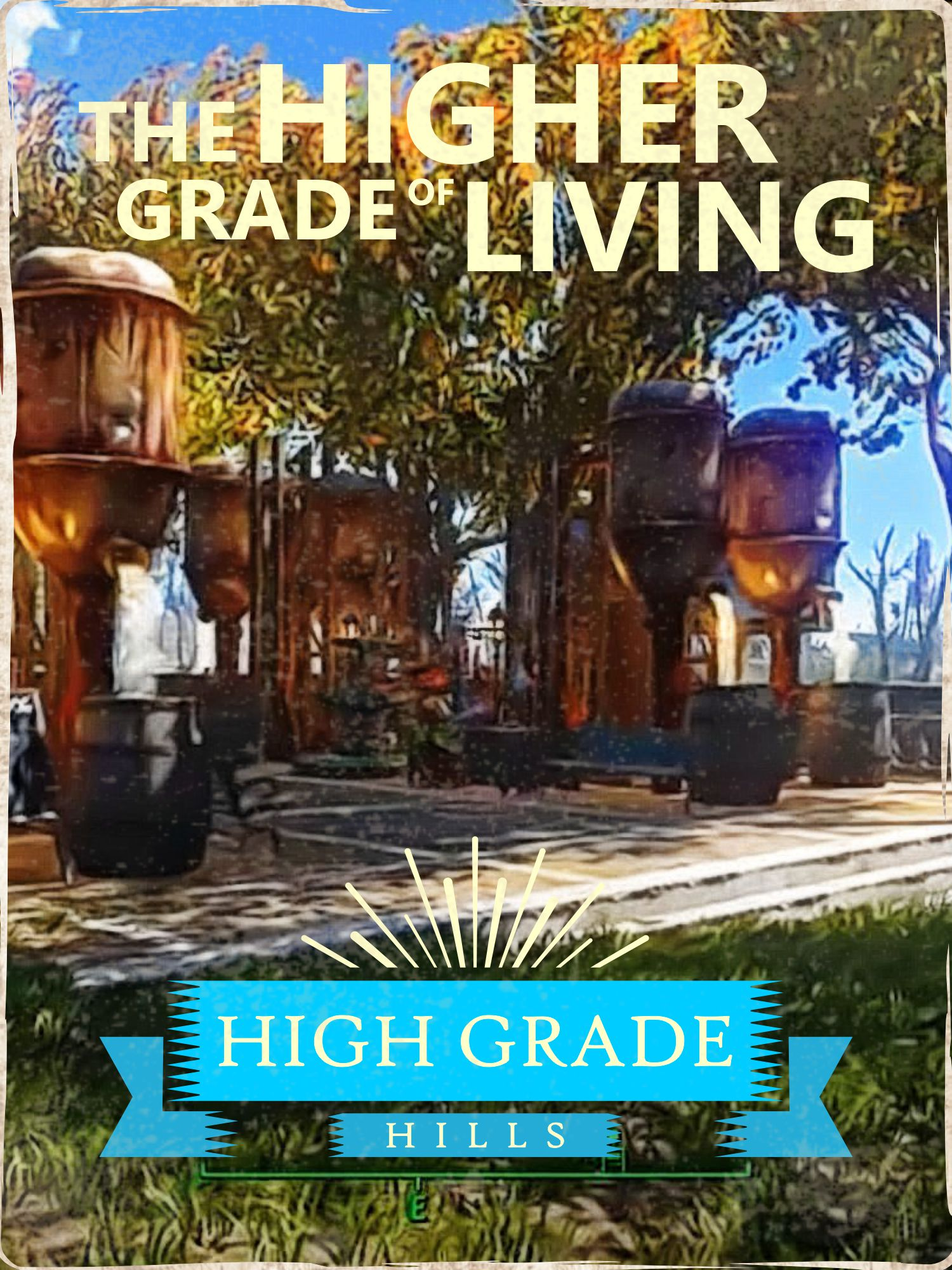 High Grade Hills