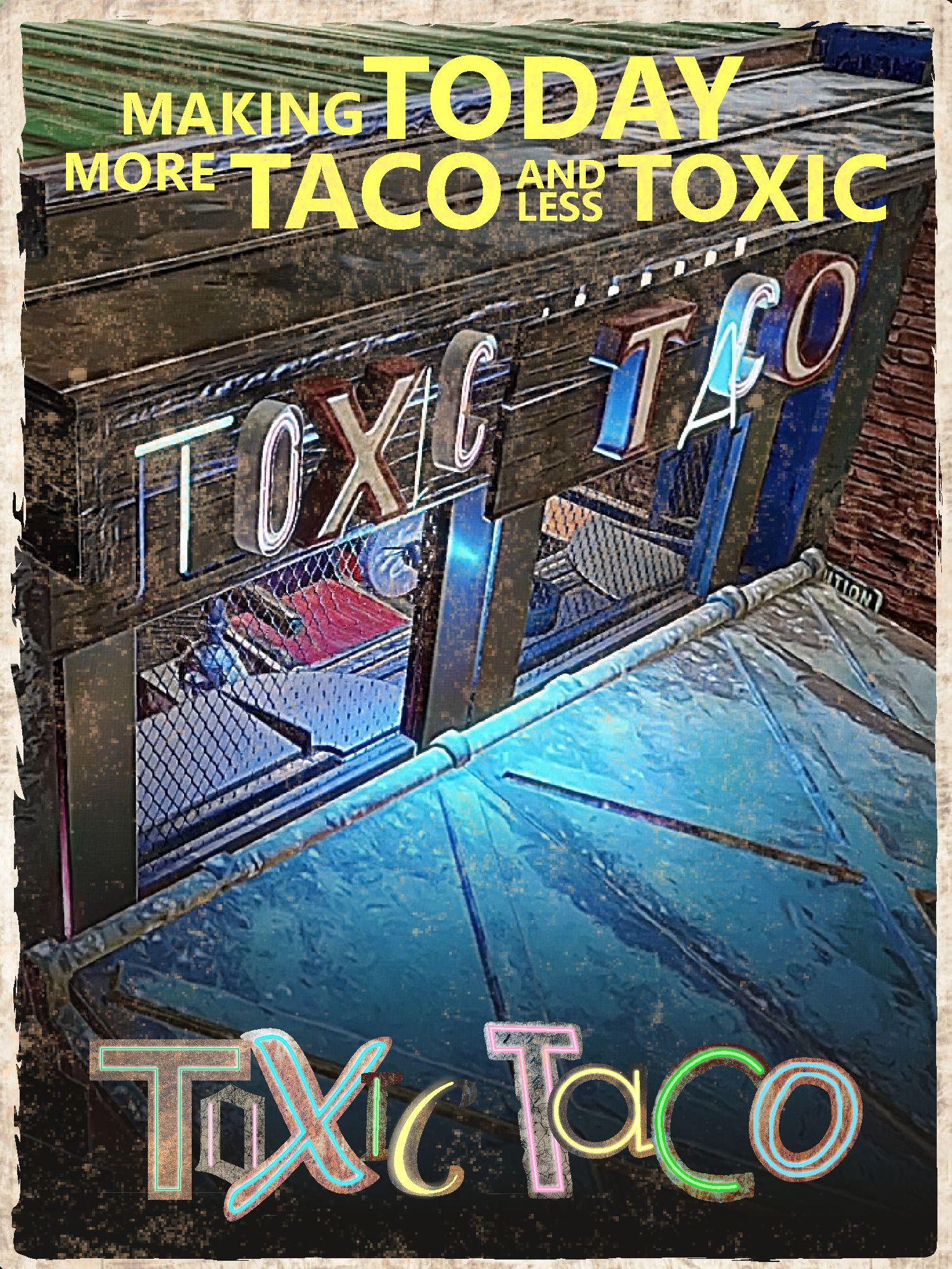 Toxic Taco truck